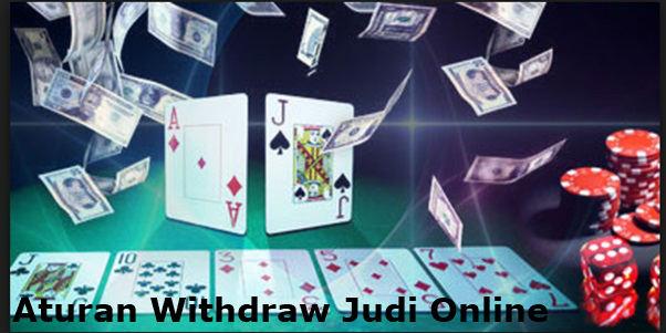 peraturan withdraw judi online